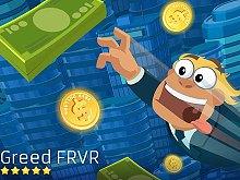 Greed FRVR